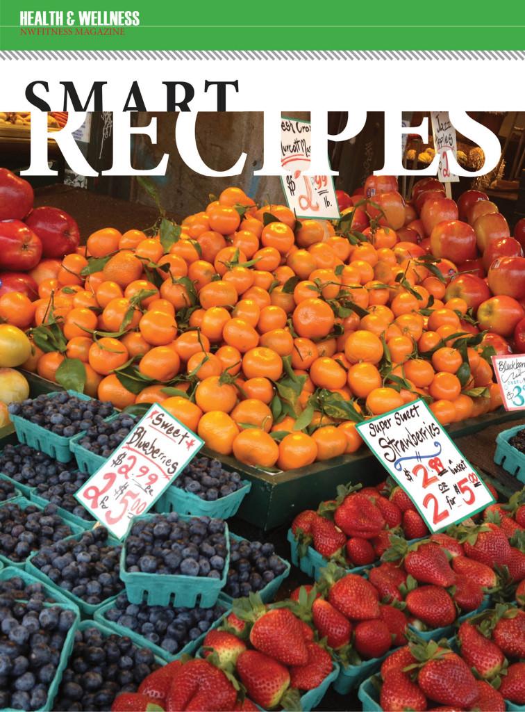 Smart Recipies - NW Fitness Magazine